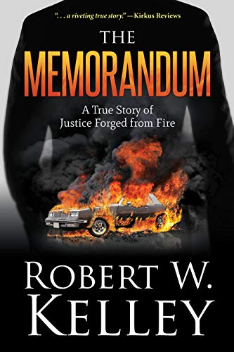 The Memorandum: A True Story of Justice Forged from Fire (English Edition)