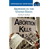 Abortion in the United States: A Reference Handbook