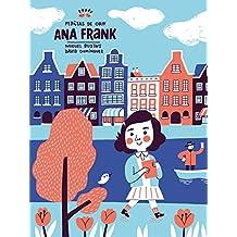 Pepitas de oro. Ana Frank (Descubre el mundo y la Historia)