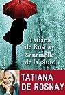 Sentinelle de la pluie par de Rosnay