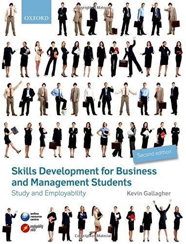 Skills Development for Business and Management Students: Study and Employability by Kevin Gallagher (2013-02-21)