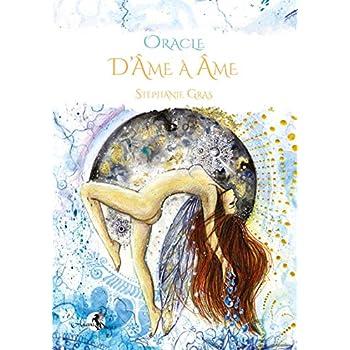 Oracle d'Âme à Âme: Coffret : livre couleurs bilingue de 217 pages + jeu de 46 cartes + boîte cloche