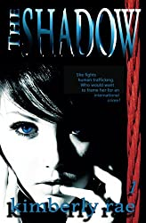 The Shadow: Someone is Watching: Volume 1 (Rahab's Rope Series)