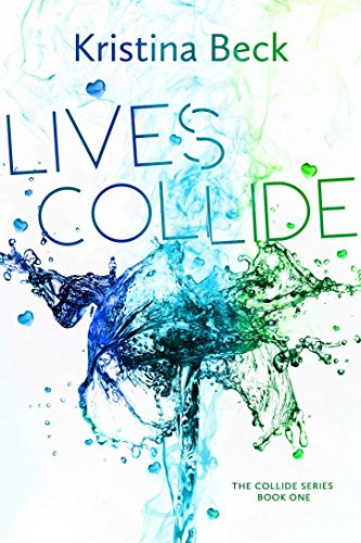 Book cover image for Lives Collide