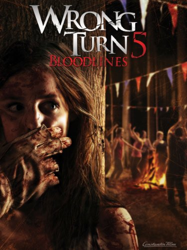 Wrong Turn 5: Bloodlines -