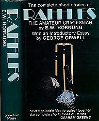 Complete Short Stories of Raffles, Amateur Cracksman