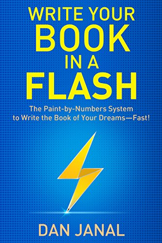 Write Your Book in a Flash: The Paint-by-Numbers System to Write ...