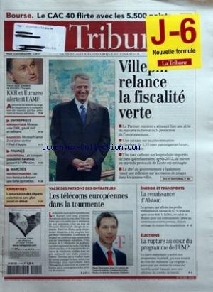 TRIBUNE (LA) [No 3538] du 14/11/2006 - BOURSE - LE CAC 40 FLIRTE AVEC LES 5 500 POINTS - KKR ET EURAZEO ALERTENT L'AMF - ENTREPRISES - AERONAUTIQUE - MOSCOU CREE OAK GEANT CIVIL ET MILITAIRE - BALADEURS - MICROSOFT LANCE ZUNE POUR CONTRER L'IPOD D'APPLE - FINANCE - ACQUISITIONS - LES BANQUES POPULAIRES ITALIENNES PASSENT A L'OFFENSIVE - MARCHES - MATIERES PREMIERES - LES NON-FERREUX SUBISSENT UNE FORTE CORRECTION - EXPERTISES - L'AUTORISATION DES DEPARTS VOLONTAIRES SANS PLAN SOCIAL EN DEBAT - par Collectif