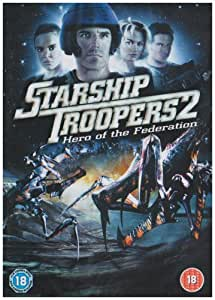 Starship Troopers 2 - Hero Of The Federation [DVD]
