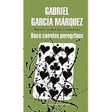 Doce cuentos peregrinos (Literatura Random House, Band 101101)