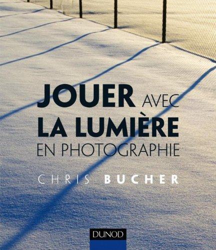 Jouer avec la lumière en photographie par Chris Bucher