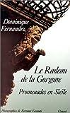 Le radeau de la Gorgone. Promenades en Sicile de Dominique Fernandez (1988) Broché
