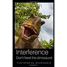 Interference: Don't Feed the Dinosaurs