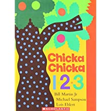 Chicka Chicka 1, 2, 3 by Bill Martin Jr. (2006-12-23)