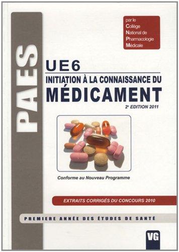 Initiation à la connaissance du médicament UE 6