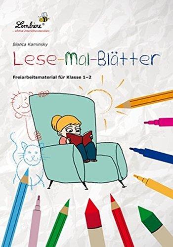 Lese-Mal-Blätter: Freiarbeitsmaterial für den Leseunterricht in Klasse 1 - 2, Heft
