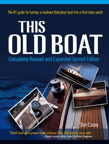 This Old Boat, Second Edition: Completely Revised and Expanded (English Edition) por Don Casey