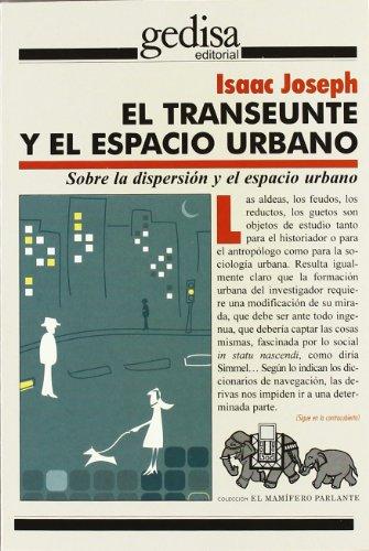 El transeunte y el espacio urbano (El Mamifero Parlante)