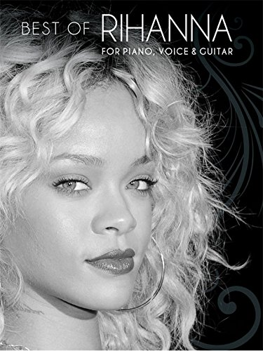 Best Of Rihanna. Partitions pour Piano, Chant et G...