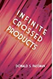 Infinite Crossed Products (Dover Books on Mathematics) by Donald S. Passman (2013-06-19)