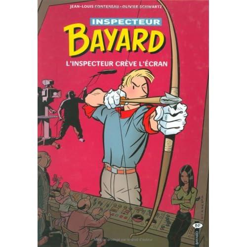 Les enquêtes de l'inspecteur Bayard, Tome 15 : L'inspecteur crève l'écran