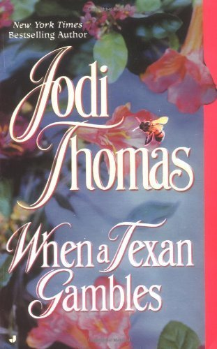 When a Texan Gambles (The Wife Lottery) by Jodi Thomas (2003-10-28)