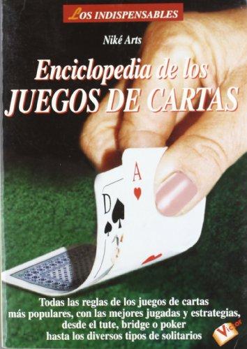 Enciclopedia de los juegos de cartas por Nike Arts