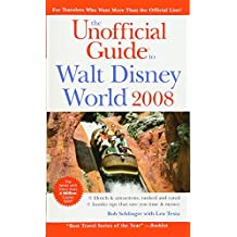 The Unofficial Guide to Walt Disney World 2008 (Unofficial Guides)