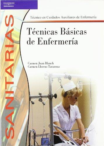 Técnicas básicas de enfermería por CARMEN JUAN BLANCH