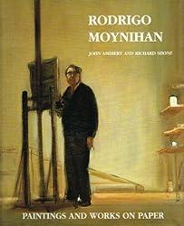 Art of Rodrigo Moynihan: Paintings and Works on Paper (Painters & sculptors)