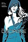 La discipline, tome 1 par Fernandez