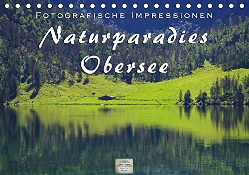 naturparadies-obersee-tischkalender-2017-din-a5-quer-fotografische-impressionen-vom-schonen-obersee-