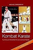 Kombat Karate: Kumite und Kondition für ein starkes Karate