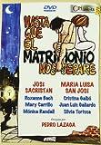 Hasta Que El Matrimonio Nos Separe [Import espagnol]