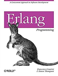 [(Erlang Programming : A Concurrent Approach to Software Development)] [By (author) Francesco Cesarini ] published on (July, 2009)
