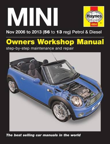Mini Petrol & Diesel Owners Workshop Manual: 2006-2013 por Haynes Publishing