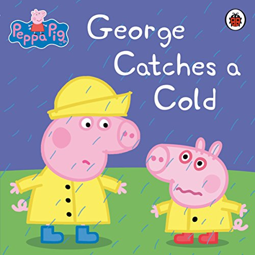 Peppa Pig: George Catches a Cold