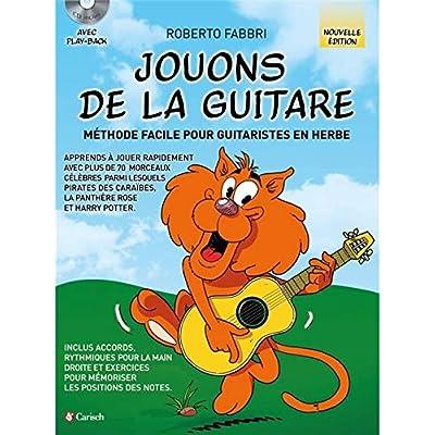 Roberto Fabbri : Jouons de la Guitare +CD