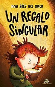 Un regalo singular: [ Libro Infantil / Juvenil - Novela Aventuras / Futurista / Ciencia Ficción ] - A partir d
