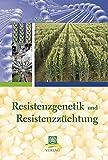 Resistenzgenetik und Resistenzzüchtung - Thomas Miedaner
