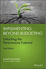 Implementing Beyond Budgeting: Unlocking the Performance Potential Hardcover
