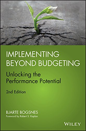 Implementing Beyond Budgeting: Unlocking the Performance Potential (Wiley Corporate F&A (Hardcover))