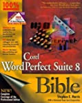 WordPerfect Suite 8 Bible by Stephen...