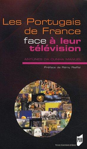 Les Portugais de France face à leur télévision : Médias, migrations et enjeux identitaires