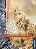 Body Talk - Körpersprache für Hundehalter