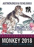 Fortune & Feng Shui 2018 MONKEY