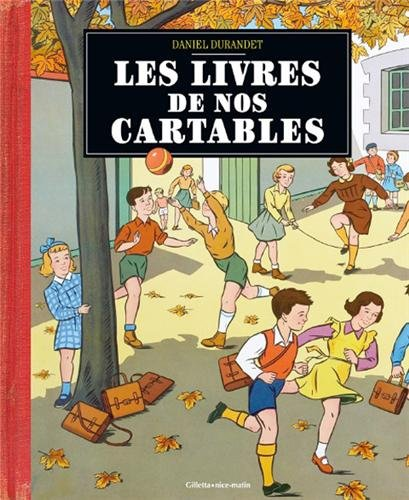 LIVRES DE NOS CARTABLES par Daniel DURANDET