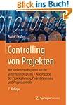 Controlling von Projekten: Mit konkre...