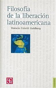 Filosofia de la liberacion en América latina par  Horacio Cerutti Guldberg