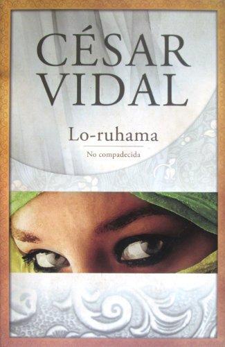 Lo-ruhama por César Vidal